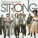 Arrested Development - Strong