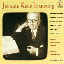 Jerome Kern - Jerome Kern Treasury (London Sinfonietta and London Sinfonietta Chorus feat. conductor John McGlinn)