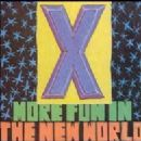 X Album - More Fun In The New World