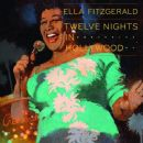 Ella Fitzgerald - Twelve Nights in Hollywood