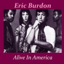 Eric Burdon - Alive In America