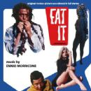 Eat It (Mangiala) (Original Soundtrack In Full Stereo)