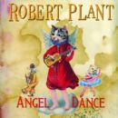 Angel Dance - Robert Plant - Robert Plant