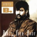 Stevie B. - Party Your Body