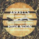 High Noon - Arkells
