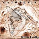 Catharsis Album - Febris Erotica