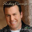 Rodney Carrington - Make It Christmas
