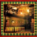 Jimmy Buffett - Buffet Hotel