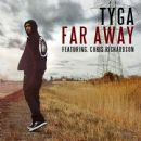Tyga - Far Away (feat. Chris Richardson)