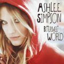Bittersweet World (Exclusive Edition) - Ashlee Simpson - Ashlee Simpson