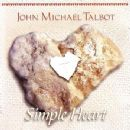 John Michael Talbot - Simple Heart