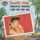 Annette Sings: Pineapple Princess / Luau Cha Cha Cha