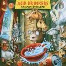 Acid Drinkers - Maximum Overload