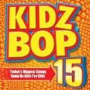 Kidz Bop Kids Album - Kidz Bop, Vol. 15