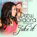 Drew Sidora - Juke It - Single