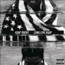 Asap Rocky - Long. Live. ASAP