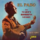 El Paso - The Marty Robbins Story (1952 - 1960)