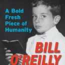 Bill O'Reilly - A Bold Fresh Piece of Humanity: A Memoir
