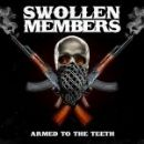 Swollen Members - Armed To The Teeth