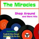 The Miracles - Shop Around  and More Hits