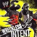 WWE Album - WWE Wreckless Intent