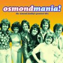 Osmondmania! Osmond Family Greatest Hits