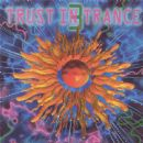 Astral Projection Album - Trust In Trance vol 3
