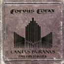 Corvus Corax - Cantus Buranus - Das Orgelwerk