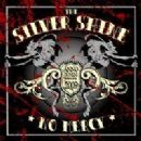 The Silver Shine Album - No Mercy