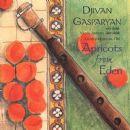 Djivan Gasparyan - Apricots From Eden
