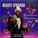 Mighty Sparrow - Caribbean Christmas, Vol. 2