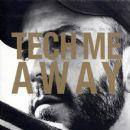 Mikael Delta - Tech Me Away