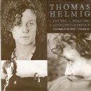 Thomas Helmig - Kys Mig - Hold Mig / Loneliness & Privacy