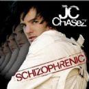 J.C. Chasez - Schizophrenic