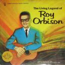 The Living Legend Of Roy Orbison