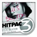 Take Me Home Hit Pac - Sophie Ellis-Bextor - Sophie Ellis-Bextor