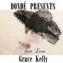 "Grace Kelly - True Love (Dondé Presents from ""High Society"")"