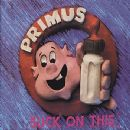 Primus - Suck On This (Remastered)