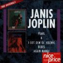 Janis Joplin - Pearl / I Got Dem Ol' Kozmic Blues Again Mama!