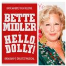 Hello, Dolly!  2017 Broadway Revivel Starring Bette Midler - 454 x 454