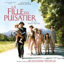Alexandre Desplat - La Fille du puisatier