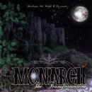 Monarch - The Transformation