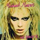 Michael Monroe - Not Fakin' It