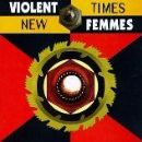 Violent Femmes Album - New Times