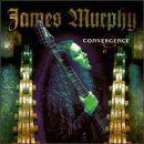 James Murphy (guitarist) - Convergence