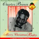 Charles Brown - Merry Christmas Baby [Ronn]