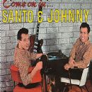 Santo & Johnny - Come on In