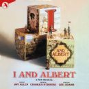 I And Albert -- Music By Charles Strouse Lyrics By Lee Adams