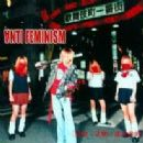 Anti-Feminism Album - 狂犯・差別・非日常的