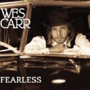 Wes Carr - Fearless